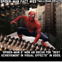 """The CGI still holds up to this day for me.: SPIDER-MAN FACT #93 WALL CRAWL ERFACTS  SPIDER-MAN 2"""" WON AN OSCAR FOR """"BEST  ACHIEVEMENT IN VISUAL EFFECTS"""" IN 2005. The CGI still holds up to this day for me."""