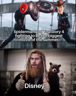 Dank, Disney, and Memes: Spidermanand Toy Story 4  fighting to be the biggest  movie of the summer  Disney Fans: Some people move on, but not us by timelord_fred MORE MEMES