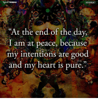 Beautiful, Love, and Memes: Spirit Science  ARCHANN.NET  At the end of the day,  I am at peace, because  my intentions are good  and my heart is e Share with someone who needs to hear this right now. Artwork by @archannair . . . . . . . . wordsdoinspire wordsoftheday buddha higherawakening highervibrations higherpower kindness thirdeye pressure collors stars universe betterlife vibrations loveandlight beautiful magic love healing adventure peace yourdreams signs feelings affirmations quotestagram lovers