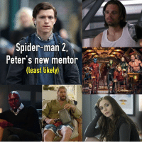 "So it was confirmed today that Ironman will NOT return for the sequel to SpidermanHomecoming but there would be a different avenger in a similar ""mentor"" type role so I thought I'd rank the possibilities from least likely to most likely and we're starting at the bottom. Bucky: well for starters he's on ice at the moment but even so he's not the best person to get advice from and he doesn't really fit within Spidey's world, maybe if he becomes Cap at some point but for now sorry Buck Any GOTG member: I will put a little * here cause Star lord and Spidey would be fucking amazing, but I feel like James Gunn would only be chill with them showing up in avenger films and not Spider-man ones Scarlet Witch: she's basically at the same level as Peter so it'd be like the blind leading the blind Thor: I mean he's pretty OP and its already hard for some people to see Tony in the film and not think he'd out shine Peter Vision: nothing really much to offer and again the issue of being super op. Plus he might be dead by the time the sequel comes around. So next up is sort of likely candidate than on to our most likely mentors! marvel mcu marvelcomics comics spiderman homecoming smhc sony tomholland avengers tonystark ironman mentor spidey webslinger jonwatts july7 2017 comicbook webs peterparker meme follow: Splder-man 2  Peter s new mentor  (least likely)  -8. So it was confirmed today that Ironman will NOT return for the sequel to SpidermanHomecoming but there would be a different avenger in a similar ""mentor"" type role so I thought I'd rank the possibilities from least likely to most likely and we're starting at the bottom. Bucky: well for starters he's on ice at the moment but even so he's not the best person to get advice from and he doesn't really fit within Spidey's world, maybe if he becomes Cap at some point but for now sorry Buck Any GOTG member: I will put a little * here cause Star lord and Spidey would be fucking amazing, but I feel like James Gunn would only be chill with them showing up in avenger films and not Spider-man ones Scarlet Witch: she's basically at the same level as Peter so it'd be like the blind leading the blind Thor: I mean he's pretty OP and its already hard for some people to see Tony in the film and not think he'd out shine Peter Vision: nothing really much to offer and again the issue of being super op. Plus he might be dead by the time the sequel comes around. So next up is sort of likely candidate than on to our most likely mentors! marvel mcu marvelcomics comics spiderman homecoming smhc sony tomholland avengers tonystark ironman mentor spidey webslinger jonwatts july7 2017 comicbook webs peterparker meme follow"