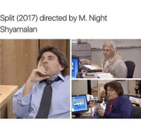 sO anyway i hate my new english teacher.: Split (2017) directed by M. Night  Shyamalan sO anyway i hate my new english teacher.