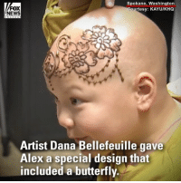 "Head, Life, and Memes: Spokane, Washington  Courtesy: KAYUIKH  FOX  NEWS  Artist Dana Bellefeuille gave  Alex a special design that  included a butterfly. HEARTWARMING: A local henna artist helped a 7-year-old cancer patient, who shaved her head after she was diagnosed with leukemia, feel like a real-life princess when she drew a ""henna crown"" on her head."
