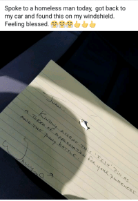 """Blessed, Dad, and Homeless: Spoke to a homeless man today, got back to  my car and found this on my windshield.  Feeling blessed.0 <p>My dad spoke to a homeless man today. People are great. via /r/wholesomememes <a href=""""https://ift.tt/2GdXkIp"""">https://ift.tt/2GdXkIp</a></p>"""