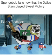 victory: Spongebob fans now that the Dallas  Stars played Sweet Victory  BikiniBottom  NFL
