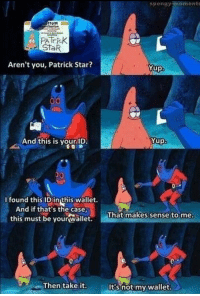 Time Patrick Star Fight Me As You Wish E But Dont Blame Me Fo What