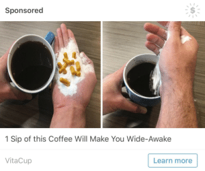 Target, Tumblr, and Andy Warhol: Sponsored  1 Sip of this Coffee Will Make You Wide-Awake  VitaCup  Learn more official-andy-warhol: That's right, pour 6 ounces of cocaine and 20 vitamin tablets in your coffee and you'll never have to sleep again.
