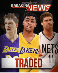 Breaking: The LA Lakers are in the process of trading Timofey Mozgov and D'Angelo Russell to the Brooklyn Nets for Brook Lopez and 27th pick. (via The Vertical with Woj): SPORT  ENTER  BREAKIN  TRADED  11 Breaking: The LA Lakers are in the process of trading Timofey Mozgov and D'Angelo Russell to the Brooklyn Nets for Brook Lopez and 27th pick. (via The Vertical with Woj)