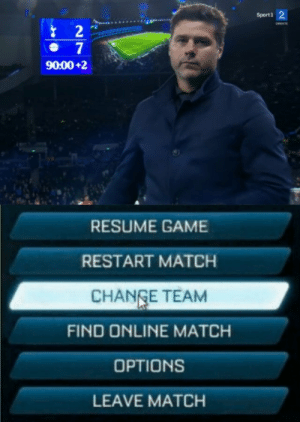 Memes, Game, and Match: Sport1 2  RETE  2  7  90:00+2  RESUME GAME  RESTART MATCH  CHANGE TEAM  FIND ONLINE MATCH  OPTIONS  LEAVE MATCH Pochettino to join Bayern? https://t.co/YBUEuWw5e7