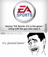 Sports Saying Ea Sports It S In The Game Along With The Guy Who Says It 9gag Comgag 4773272 It S Itzinnej Game 9gag Meme On Me Me