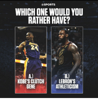 Basketball, Be Like, and Sports: @SPORTS  WHICH ONE WOULD YOU  RATHER HAVE?  2  KOBE'S CLUTCHLEBRON'S  GENE  ATHLETICISM Mamba mentality or LeBron's athleticism? ⬇️