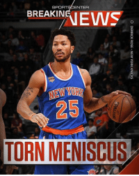"""""""Breaking: Knicks guard DerrickRose will miss the remainder of the season after tearing the meniscus in his left knee."""" 🙏 @sportscenter WSHH: SPORTSCENTER  BREAKIN  25  TORN MENIScUS """"Breaking: Knicks guard DerrickRose will miss the remainder of the season after tearing the meniscus in his left knee."""" 🙏 @sportscenter WSHH"""