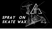 Kickstarter, Link, and Skate: SPRAY ON  SKATE WAX Check out this innovative new product from @sprayonskatewax please donate to the Kickstarter campaign to get this product in a store near you asap link in bio