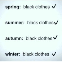 black clothes: spring: black clothes V  summer: black clothes  autumn: black clothes  winter: black clothes