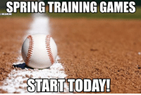 WE HAVE BASEBALL!!! 🚨💥⚾️: SPRING TRAINING GAMES  MLBMEME  START TODAY! WE HAVE BASEBALL!!! 🚨💥⚾️