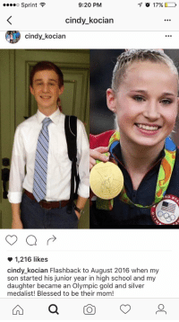 "Blessed, School, and Tumblr: Sprint  9:20 PM  cindy_kocian  cindy_kocian  1,216 likes  cindy_kocian Flashback to August 2016 when my  son started his junior year in high school and my  daughter became an Olympic gold and silver  medalist! Blessed to be their mom! <p><a href=""http://meteorsandbegay.tumblr.com/post/174462033769/adulthoodisokay-i-cant-believe-she-just"" class=""tumblr_blog"">meteorsandbegay</a>:</p>  <blockquote><p><a class=""tumblr_blog"" href=""http://adulthoodisokay.tumblr.com/post/152873012764"">adulthoodisokay</a>:</p><blockquote> <p>i can't believe she just murdered her son like that [<a href=""https://twitter.com/nicoleheitzman/status/795466170874863617"">x</a>]</p> </blockquote>  <p>I'm the son.</p></blockquote>"