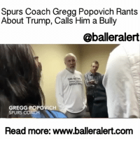 "Cleveland Cavaliers, Hillary Clinton, and Memes: Spurs Coach Gregg Popovich Rants  About Trump, Calls Him a Bully  @ballerauert  BADETBAL  GREGG POPOVICH  SPURS COACH  Read more: www.balleralert.com Spurs Coach Gregg Popovich Rants About Trump, Calls Him a Bully - blogged by: @msjennyb- ⠀⠀⠀⠀⠀⠀⠀⠀⠀ ⠀⠀⠀⠀⠀⠀⠀⠀⠀ One day since the inauguration of DonaldTrump, several thousand men, women and children have taken the streets to protest his derogatory, devise language and behavior. However, those who couldn't make the massive march, used their platform to express their opposition of the newly sworn in Head of State, including San Antonio's longtime coach, GreggPopovich. ⠀⠀⠀⠀⠀⠀⠀⠀⠀ ⠀⠀⠀⠀⠀⠀⠀⠀⠀ Over the last few months, Popovich has been very vocal and highly critical of Trump and it appears his views haven't changed. On Saturday, the coach, who has recently been described as the greatest coach of all time by LeBronJames, went on a rant about the new president, calling him a bully after being asked about his views on the women's march on Washington and around the globe, NBA.com reports. ⠀⠀⠀⠀⠀⠀⠀⠀⠀ ⠀⠀⠀⠀⠀⠀⠀⠀⠀ ""Their message is obvious,"" Popovich said of the demonstrators, before tip off against the Cleveland Cavaliers. ""Our president comes in with the lowest (approval) rating of anybody whoever came into the office. And there's a majority of people out there, since Hillary (Clinton) won the popular vote, that don't buy his act. And I just wish that he was more – had the ability to be more – mature enough to do something that really is inclusive rather than just talking and saying, 'I'm going to include everybody.'"" ⠀⠀⠀⠀⠀⠀⠀⠀⠀ ⠀⠀⠀⠀⠀⠀⠀⠀⠀ ""He could talk to the groups that he disrespected and maligned during the primary and really make somebody believe it. But so far, we've got (to) a point where you really can't believe anything that comes out of his mouth. You really can't."" ⠀⠀⠀⠀⠀⠀⠀⠀⠀ ⠀⠀⠀⠀⠀⠀⠀⠀⠀ Popovich believes if Trump took the time to change himself, he would be given the benefit of doubt. However, he used his first official day in office to visit CIA headquarters, but, instead of talking about something of substance, he used the meeting to discuss his favorite topics, himself. ⠀⠀⠀⠀⠀⠀⠀⠀⠀ ⠀⠀⠀⠀⠀⠀⠀⠀⠀ ""Instead of honoring the 117 people behind him where he was speaking, he talked about the size …to read the rest logon to BallerAlert.com (clickable link on profile) readmore"