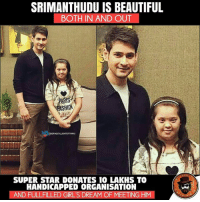 Beautiful, Girls, and Heart: SRIMANTHUDU IS BEAUTIFUL  BOTH IN AND OUT  AR  ASHIO  SUPER STAR DONATES 10 LAKHS TO  HANDICAPPED ORGANISATION  AND FULLFLLED GIRL'S DREAM OF MEETING HIM Super Heart Mahesh Babu 😍❤️👏