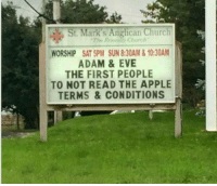 Dank, 🤖, and Eve: St. Mark s Anglican Church  WORSHIP SAT 5PM SUN8:30AM & 10:30AM  ADAM & EVE  THE FIRST PE0PLE  TO NOT READ THE APPLE  TERMS & CONDITIONS