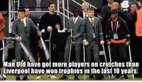 Today's random fact of the day. https://t.co/58Z22q8tGw: ST  @Troll Football  Man Utd have got more players on crutches than  Liverpool have won trophies in the last10 years. Today's random fact of the day. https://t.co/58Z22q8tGw