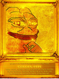 Reddit, Len, and Lens: ST YOU HAVE BEEN VISITED BY THE  GOLDEN PEPE  DANK MEME ONLY HAPPENS ONCE EVERY  20,000 MEMES SHARE NOW OR YOU WILL BE  BLINDED BY LENS FLARES TOMORROW! Raise your Pepes