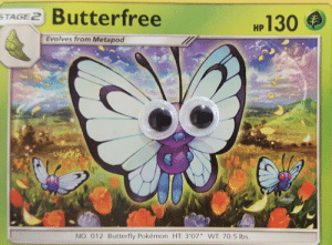 "Pokemon, Butterfly, and Lbs: STA Butterfree  MP 130  Evolves from Metapod  NO. 012 Butterfly Pokémon HT: 3'07"" WT: 70.5 lbs."