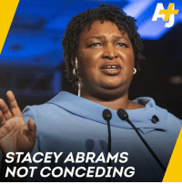 Stacey Abrams is refusing to cede the Georgia governor race until all absentee and provisional ballots are counted.: STACEY ABRAMS  NOT CONCEDING Stacey Abrams is refusing to cede the Georgia governor race until all absentee and provisional ballots are counted.
