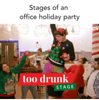 Tag your boss • ⭐️: @jessiejolles @pandalise 🎥: @bryanrussellsmith: Stages of an  office holiday party  es  too drunk  STAG E Tag your boss • ⭐️: @jessiejolles @pandalise 🎥: @bryanrussellsmith