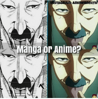 Anime, Memes, and Manga: STAGRANS AnIm eBReATH  Manga or Anime?  Cu Manga or Anime? | @animee for more posts like this!🔥 . Cr. @animebreath