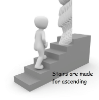 Ascending: Stairs are made  or ascending