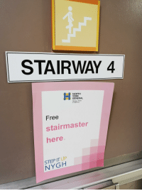 stairmaster: STAIRWAY 4  NORTH  YORK  GENERAL  Making a World  of Difference  Free  stairmaster  here  STEP IT UP  NYGH