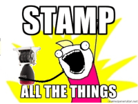 Just about sums up my first week as a bank teller...: STAMP  ALL THINGS  THE  memerlenerator net Just about sums up my first week as a bank teller...
