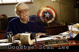 Stan, Stan Lee, and Good: STAN LEE-  Good bye Stan Le e EXCELSIOR