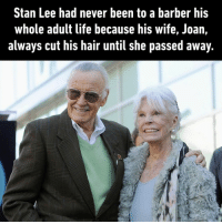 9gag, Barber, and Life: Stan Lee had never been to a barber his  whole adult life because his wife, Joan,  always cut his hair until she passed away. Now they can be together again:')⠀ @couple stanlee marvel 9gag