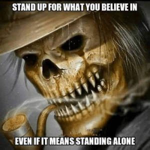So True http://ift.tt/2eGrs52: STAND UP FOR WHAT YOU BELIEVE IN  EVEN IF IT MEANS STANDING ALONE So True http://ift.tt/2eGrs52