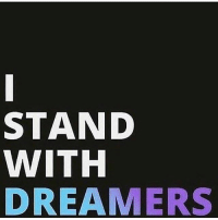 Memes, 🤖, and Dreamers: STAND  WITH  DREAMERS heretostay resist daca