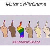 #/Stand With Shane  HIStandWith Shane If you don't know what happened, Shane Dawson went to a party with his boyfriend and was kicked out by security because he wasn't straight. He told us everything that happened on his twitter istandwithshane -Shay