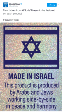 Israel, Peace, and Working: Stand  With  Us  StandWithUse  @StandWithUs  Following  New labels from @SodaStream to be featured  on each product.  #Israel #Pride   MADE IN ISRAEL  This product is produced  by Arabs and Jews  working side-by-side  in peace and harmony