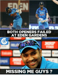 Indian team seriously missing Rohit Sharma.: *Star  BOTH OPENERS FAILED  AT EDEN GARDENS  MISSING ME GUYS Indian team seriously missing Rohit Sharma.