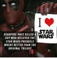 👌 • • • • Follow @deadpoolfacts for your daily Deadpool dose. 👇👇👇👇 SDCC2018 deadpool2 ryanreynolds xforce mcu infinitywar blackpanther comiccon deadpool marvel: STAR  DEADPOOL ONCE KILLED A  GUY WH0 BELIEVED THE  STAR WARS PREQUELS  WHERE BETTER THAN THE  ORIGINAL TRILOGY  FACT 👌 • • • • Follow @deadpoolfacts for your daily Deadpool dose. 👇👇👇👇 SDCC2018 deadpool2 ryanreynolds xforce mcu infinitywar blackpanther comiccon deadpool marvel