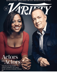 violadavis and tomhanks cover varietymagazine: 'Star Power Lee Daniels Guild Plans Contract Talks Loom well scripted Screenwriters to Watch  NOV  N95  Actors  Actors  On  Viola Davis & Tom Hanks  Andrew Garfield & Amy Adams  Natalie Portman & Michelle Williams  p.57 violadavis and tomhanks cover varietymagazine