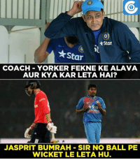 Bumrah picked 2 wickets, one turned out to be a no-ball & the other free-hit.: Star  Star  COACH YORKER FEKNE KE ALA VA  AUR KYA KAR LETA HAI?  Star  JASSPRIT BUMRAH SIR NO BALL PE  WICKET LE LETA HU. Bumrah picked 2 wickets, one turned out to be a no-ball & the other free-hit.
