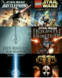 """OH AND UH ALL THESE ONES: STAR  STAR WARS  LEGO  WARS  THE  COMPLETE SAGA  RDE  STAR WARS  HUNTER  JEDI KNIGHT  JEDI ACADEMY  JEDI OUTCAST""""  STAR WARS  KNIGHTS OH AND UH ALL THESE ONES"""