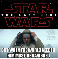 """Star Wars, Vanish, and Harvey: STAR  T H E  L A S T  J E D 'I  COMIC  800R  BUT  WHEN THE WORLD NEEDED  HIM MOST HE VANISHED Posted by Reece November Harvey in our group """"Just Jedi Memes"""""""