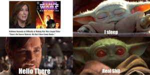 """Me, watching this sub the past week: STAR  WARS  #1  (OF 6  DARK  EMPIRE  I sleep  Kathleen Kenn  on Difficulty of Making Star Wars Sequel Films:  """"There's No Source Material. We Don't Have Comic Books.""""  Hello There  Real Shit Me, watching this sub the past week"""