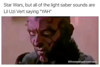 "Dank, Meme, and Star Wars: Star Wars, but all of the light saber sounds are  Lil Uzi Vert saying ""YAH""  @therenaissancemane @donny.drama is the best meme page on IG 😂"