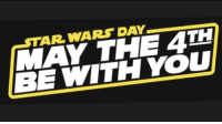 May the 4th: STAR WARS DAY  MAY THE 4TH  BE WITH YOU