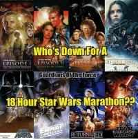 Memes, Revenge, and Sith: STAR WARS  EPISODE I  EPISODE TI  STAR WARS  SITH  REVENGE O  ATTACK OF THE CLONES  THE PHANTOM MENACE  Guardians The Force  18Hour star Wars Marathon  SSTAR  RETURNTEEDI (y) Fantasy and Sci-Fi Rock My World