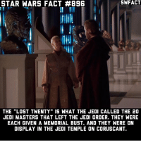 """Jedi, Memes, and Star Wars: STAR  WARS FACT #896  SHFACT  SWFACT  THE """"LOST TWENTY"""" IS WHAT THE JEDI CALLED THE 20  JEDI MASTERS THAT LEFT THE JEDI ORDER. THEY WERE  EACH GIVEN A MEMORIAL BUST. AND THEY WERE ON  DISPLAY IN THE JEDI TEMPLE ON CORUSCANT. Which country are you guys from? I'm in the USA 🇺🇸"""