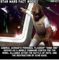 """Fact 900 🎉🎉🎉 (Of course it's Admiral Ackbar): STAR WARS FACT #900  SWFACT  ADMIRAL ACKBAR'S PERSONAL FLAGSHIP """"HOME ONE""""  SERVED AS A MOBILE COMMAND CENTER FOR THE  REBEL ALLIANCE AFTER THE BATTLE OF HOTH, AND  THE DESTRUCTION OF ECHO BASE. Fact 900 🎉🎉🎉 (Of course it's Admiral Ackbar)"""