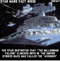 """What's your favorite Marvel movie?: STAR WARS FACT #932  SWFACT  THE STAR DESTROYER THAT """"THE MILLENNIUM  FALCON"""" CLINCHED ONTO IN THE EMPIRE  STRIKES BACK WAS CALLED THE """"AVENGER"""". What's your favorite Marvel movie?"""